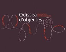 Odisea d'objectes. Equipatges imprescindibles