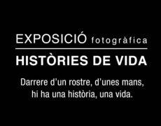 Exposició fotogràfica: Històries de Vida