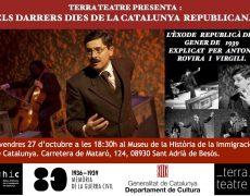 Teatre: ELS DARRERS DIES DE LA CATALUNYA REPUBLICANA